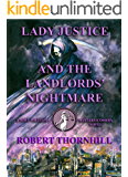 Lady Justice and the Landlords' Nightmare