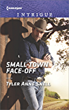 Small-Town Face-Off (The Protectors of Riker County Book 1)