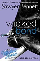 Wicked Bond (The Wicked Horse Series Book 5)