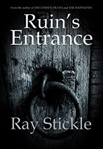 Ruin's Entrance (Marius Besshaven Book 1)