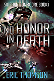 No Honor in Death (Siobhan Dunmoore Book 1)