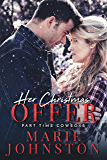 Her Christmas Offer: Novella (Part-Time Cowboys Book 0)