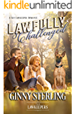 Lawfully Challenged: Inspirational Christian Contemporary: A K-9 Lawkeeper Romance