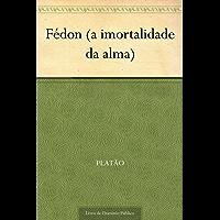 Fédon (a imortalidade da alma)