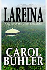 Lareina (The Lillith Chronicles Book 12) Kindle Edition