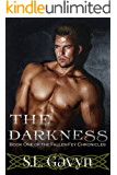 The Darkness (The Fallen-Fey Chronicles Book 1)