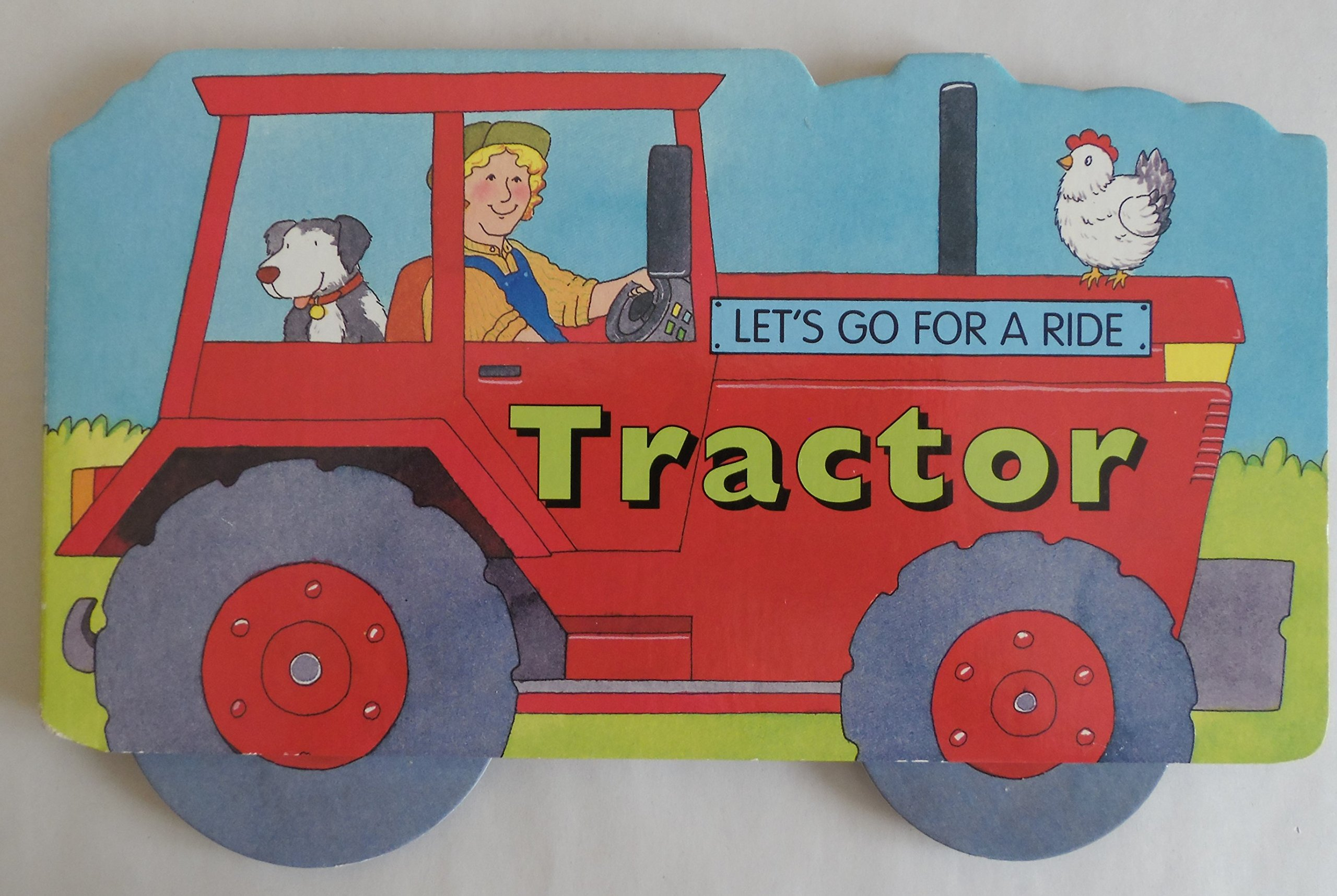 Let's Go for a Ride! Tractor (Let's Go for a Ride!) pdf