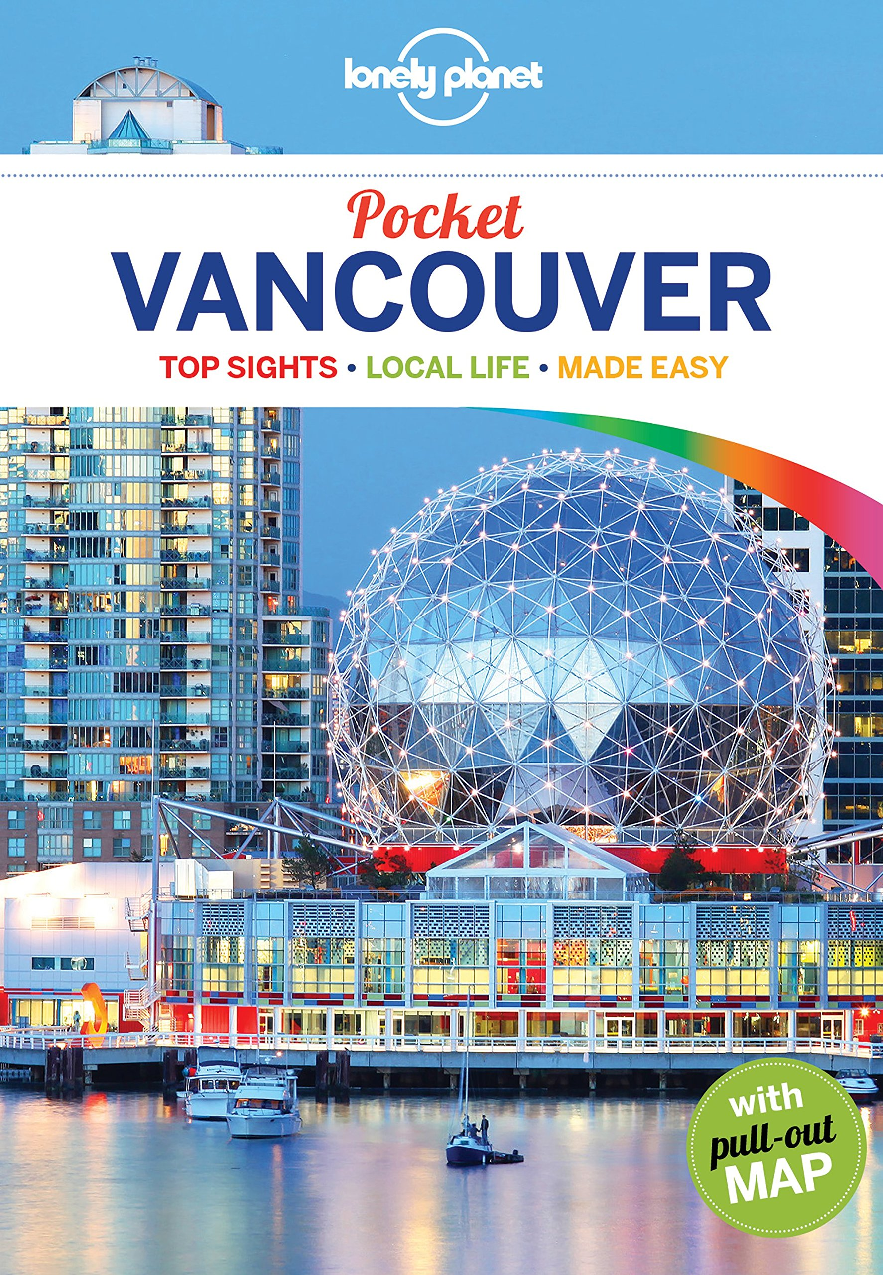 Pocket Vancouver (Travel Guide): Lonely Planet, John Lee ...