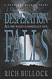 Desperation Falls (Perilous Safety Series Book 3)