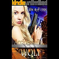Accidentally Wolf (Seraphine Thomas Book 1)