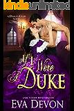 If I Were a Duke (Dukes' Club Book 9)