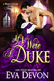 If I Were a Duke (Dukes' Club Book 9)