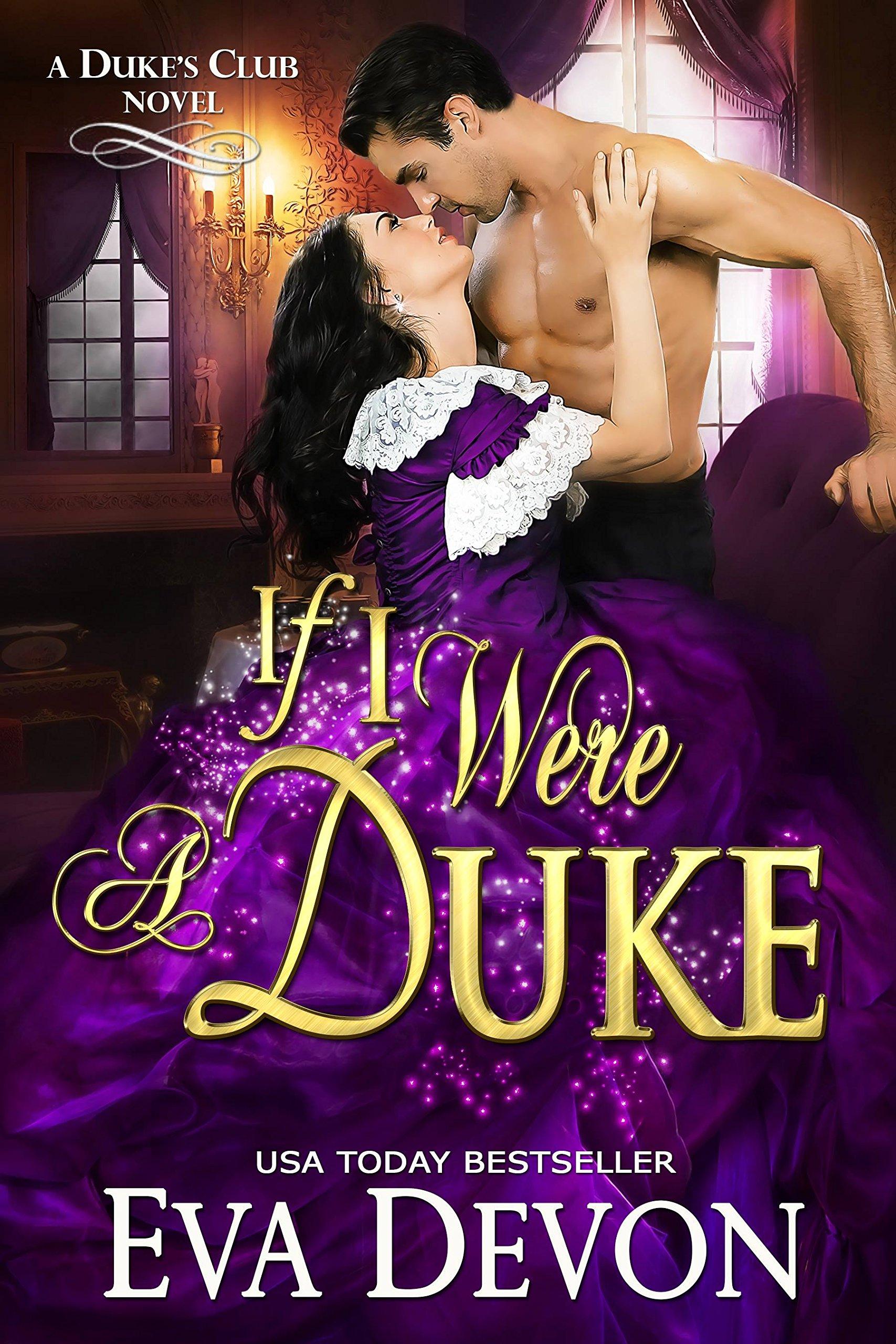 If I Were A Duke  Dukes' Club Book 9   English Edition
