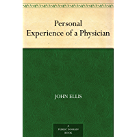 Personal Experience of a Physician (English Edition)