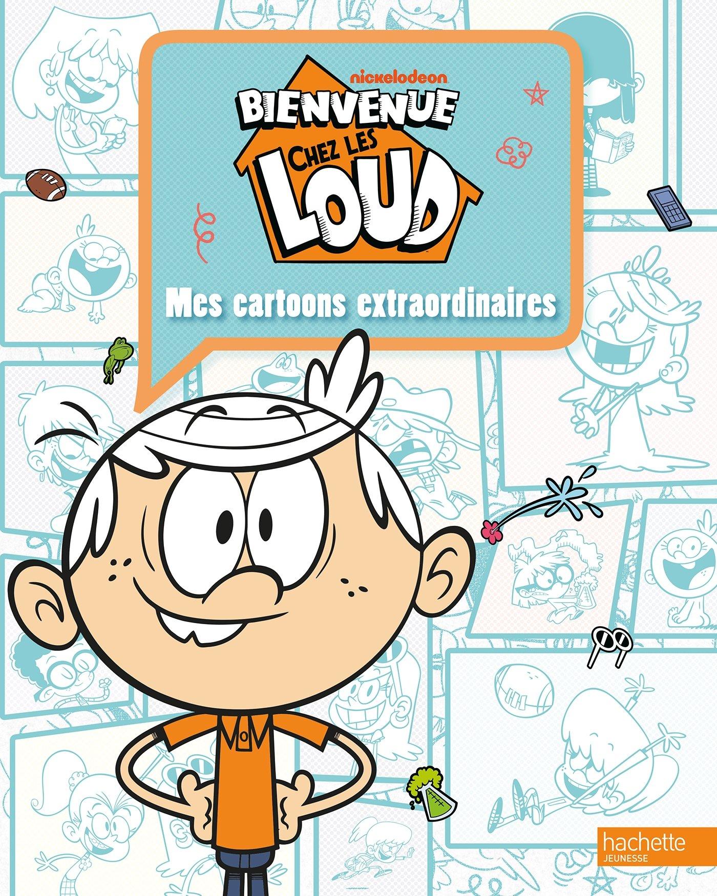 Bienvenue Chez Les Loud Mes Cartoons Extraordinaires French