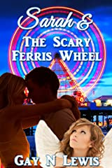 Sarah and the Scary Ferris Wheel