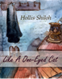 Like A One-Eyed Cat (English Edition)