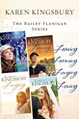 The Bailey Flanigan Collection: Leaving, Learning, Longing, Loving (Bailey Flanigan Series) Kindle Edition