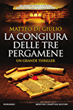 La congiura delle tre pergamene (Italian Edition)