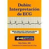 Dubin: Interpretacion de ECG/Rapid Interpretation of EKG's
