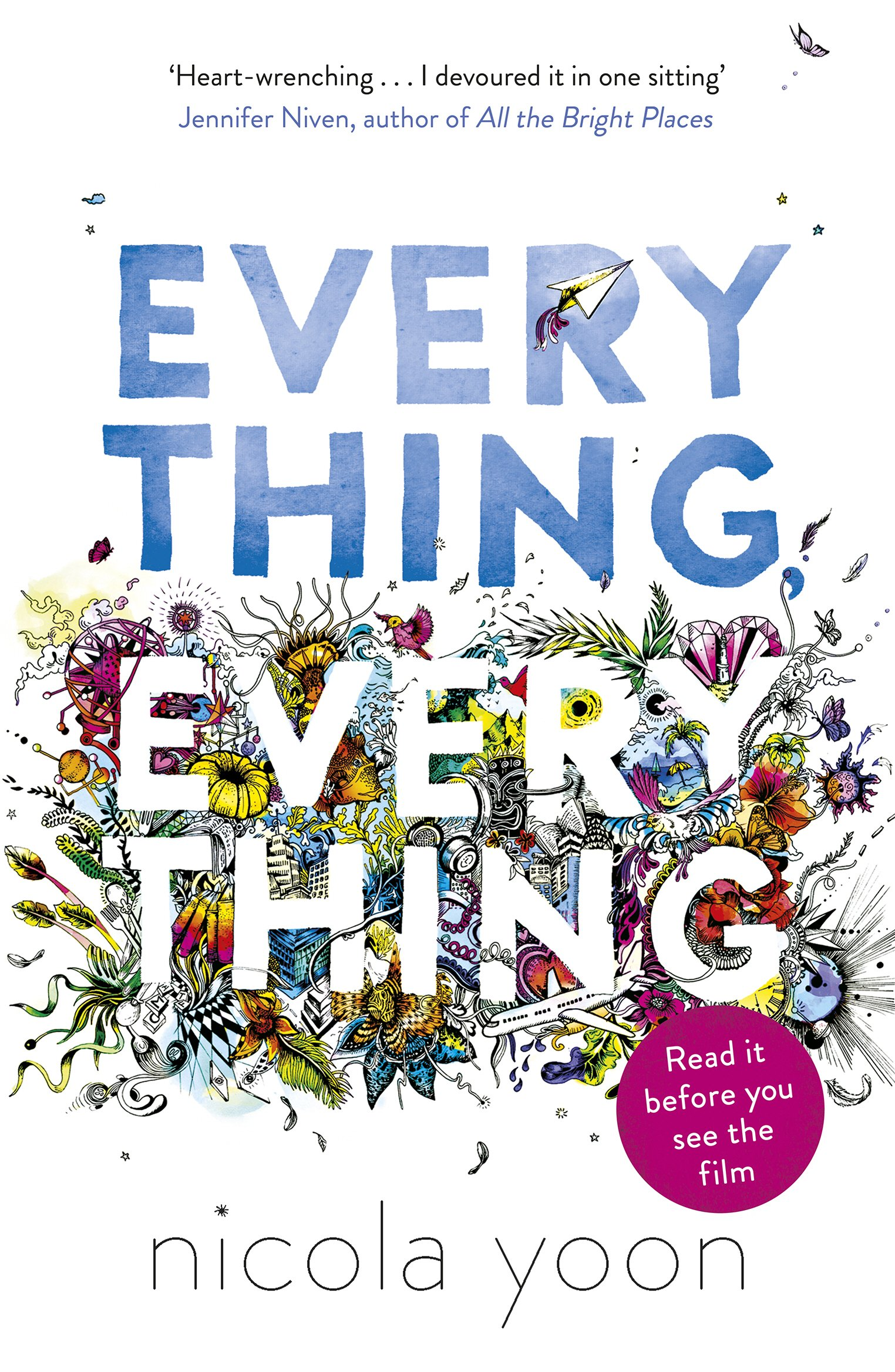 Everything, Everything: Amazon.co.uk: Yoon, Nicola: Books