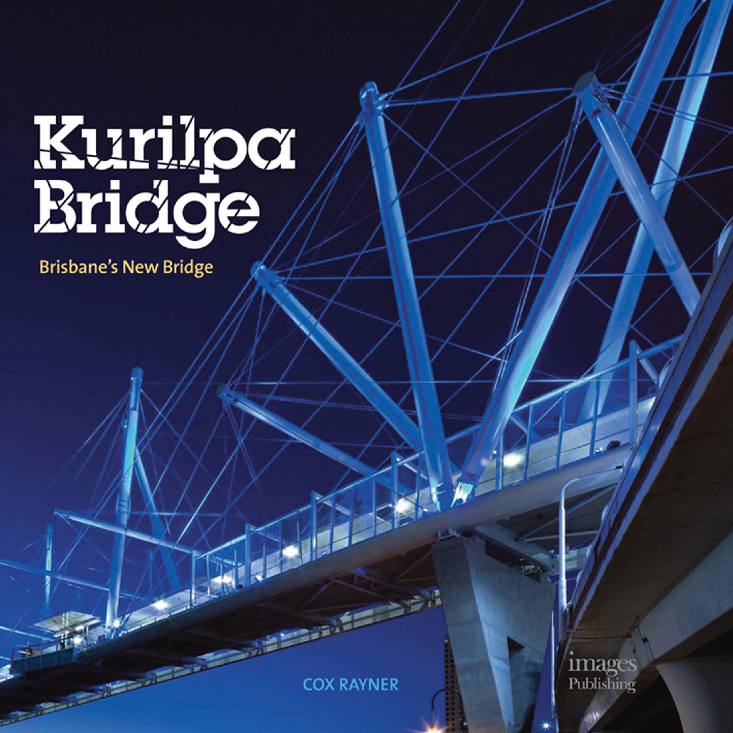 Kurilpa Bridge: Brisbane's New Bridge PDF