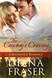 The Cowboy's Craving (The Mackenzies Book 4)
