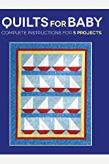 Quilts for Baby Kindle Edition