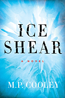 Ice Shear: A Novel (The June Lyons Series Book 1)