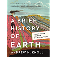 A Brief History of Earth: Four Billion Years in Eight Chapters (English Edition)