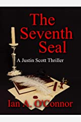 The Seventh Seal (A Justin Scott Thriller Book 1) Kindle Edition