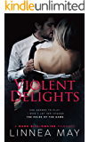 Violent Delights: A Dark Billionaire Romance (Violent Series Book 1) (English Edition)