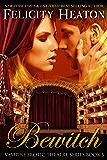 Bewitch (V.E.T Vampire Romance Series Book 5) (English Edition)