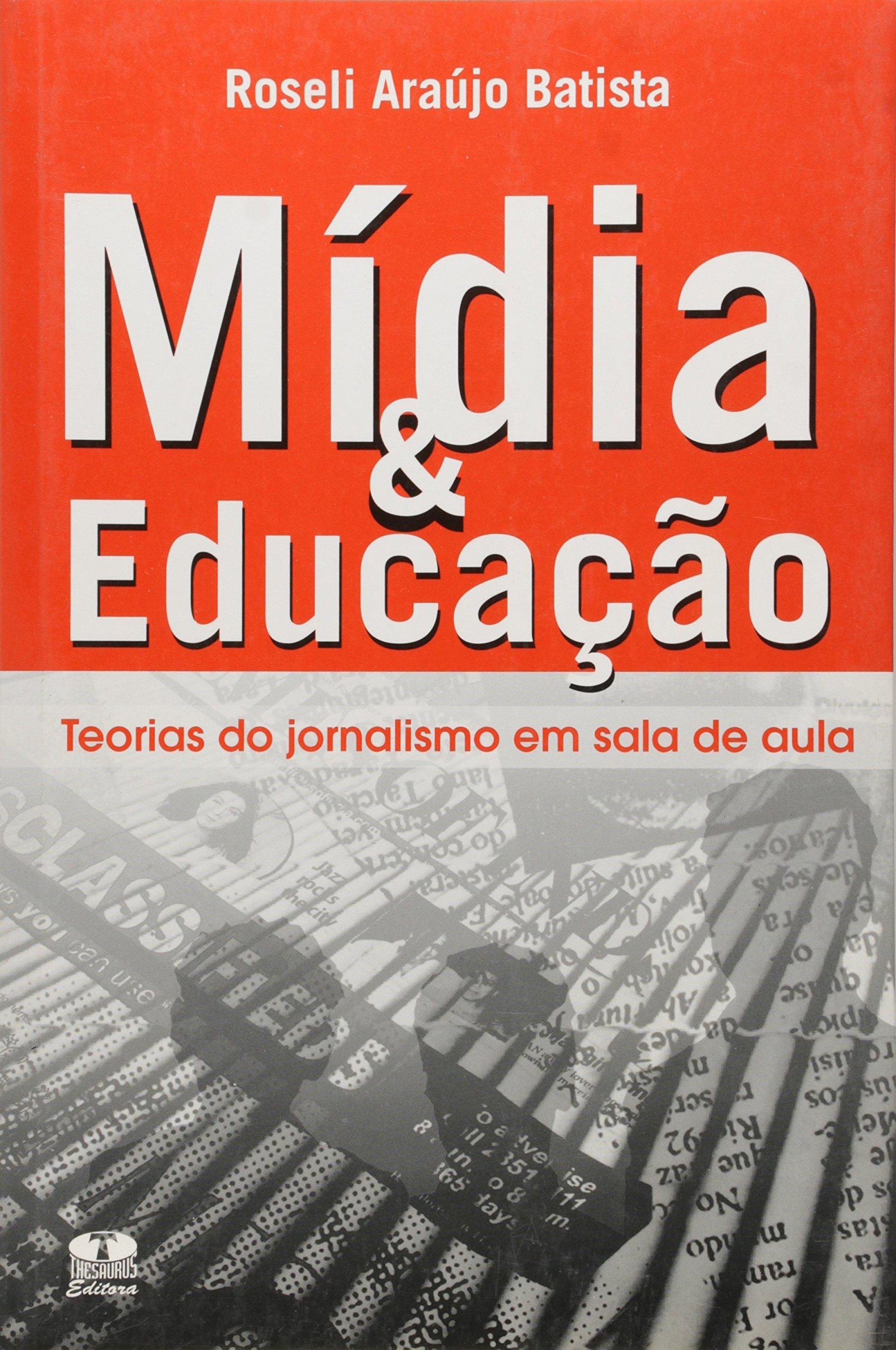 Mídia e Educação. Teorias do Jornalismo em Sala de Aula pdf