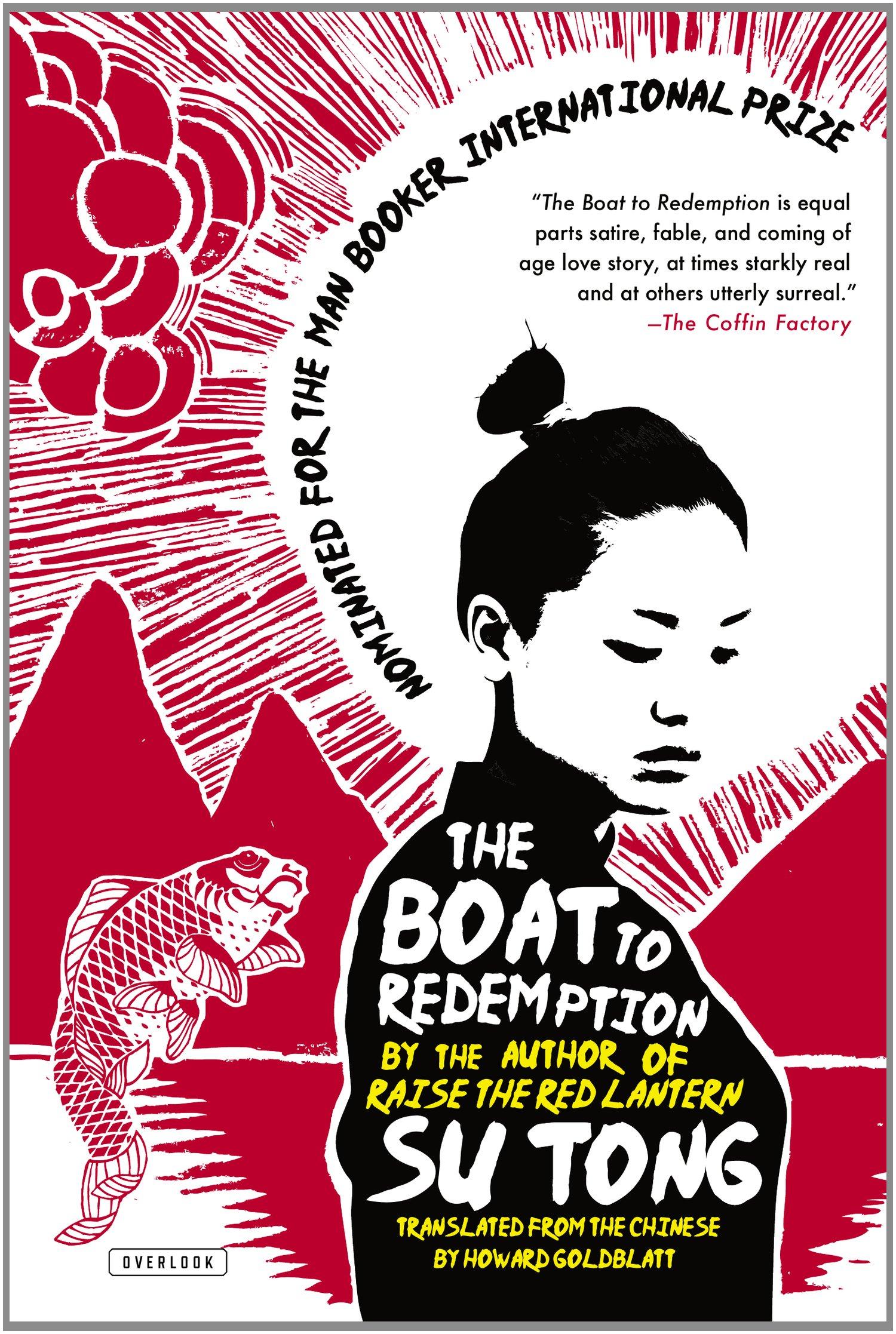 The Boat To Redemption: A Novel: Su Tong, Howard Goldblatt: 9781468308242:  Amazon: Books