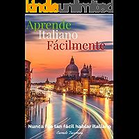 Manual para la comunicación inmediata en Italia: Hablar italiano nunca fue tan facil (Spanish Edition)