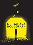 Nijigahara Holograph (English Edition)