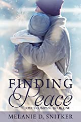 Finding Peace (Love's Compass Book 1) Kindle Edition