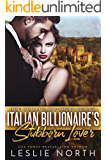 Italian Billionaire's Stubborn Lover (The Romano Brothers Series Book 1)