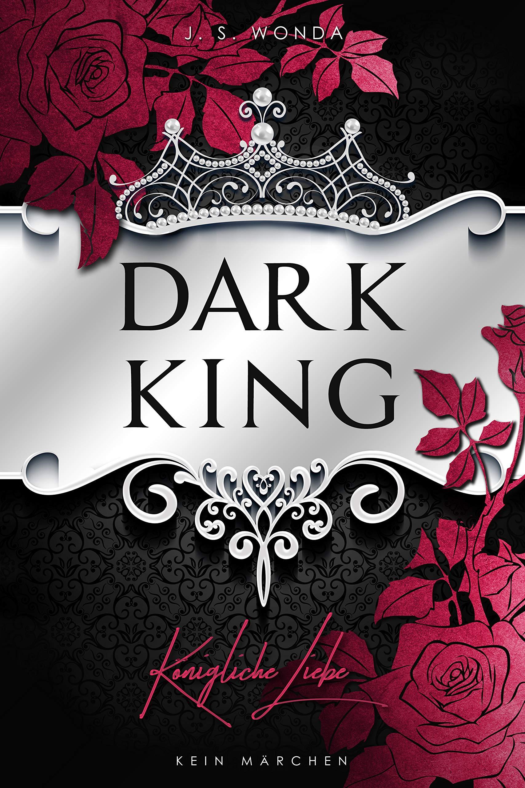 Dark King: Königliche Liebe (Dark Prince - Band 6)