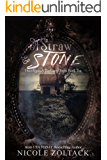 Of Straw and Stone (Once Upon a Darkened Night Book 10)