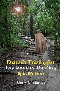 Druid Twilight: The Loom of Destiny: Epic Edition