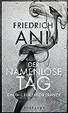 Der namenlose Tag: Roman (Jakob-Franck-Serie)