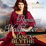 Runaway Wallflower: Matchmaking for Wallflowers Series, Book 3