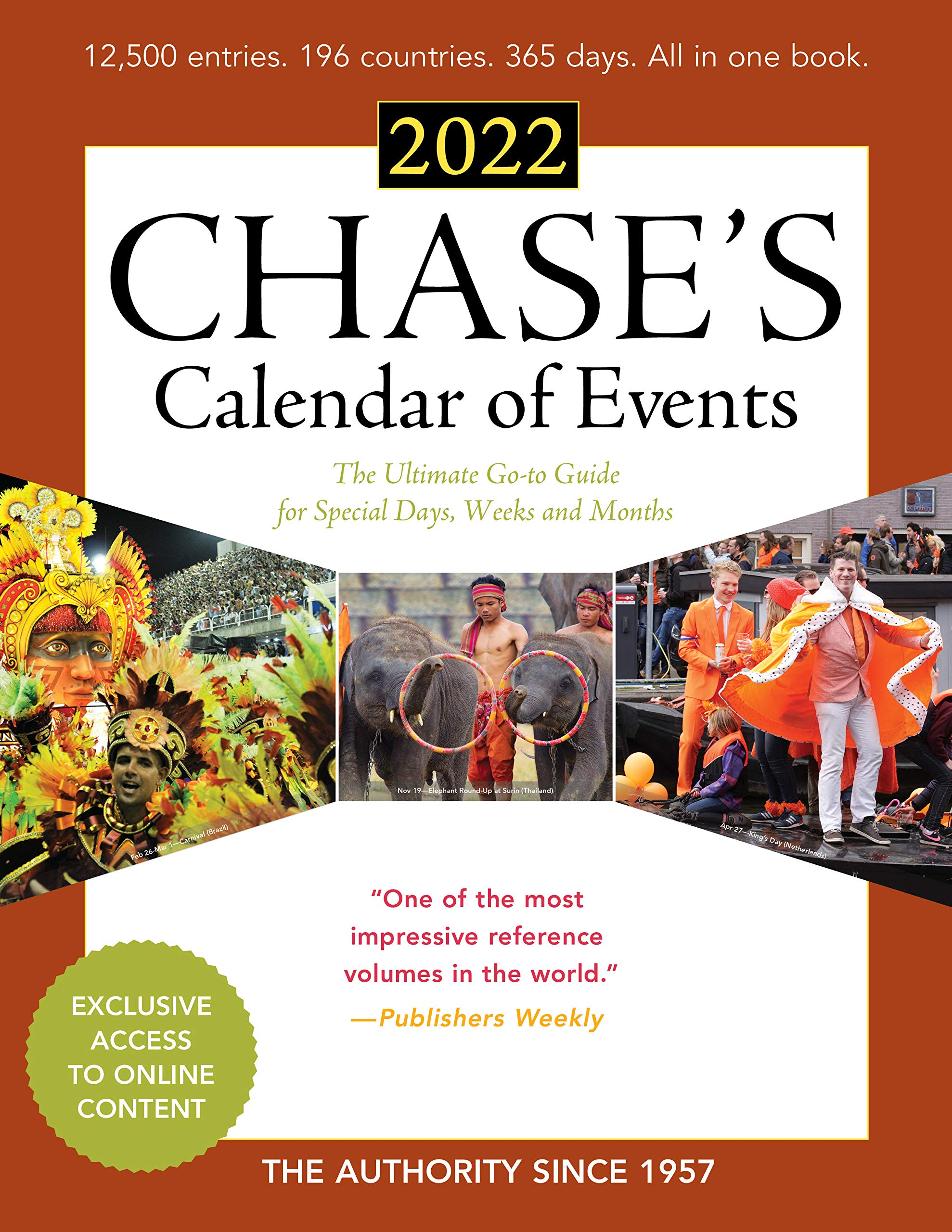 Chase Rewards Calendar 2022.Chase S Calendar Of Events 2022 The Ultimate Go To Guide For Special Days Weeks And Months Editors Of Chase S 9781641435031 Amazon Com Books