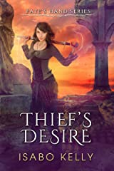Thief's Desire (Fate's Hand Book 1) Kindle Edition