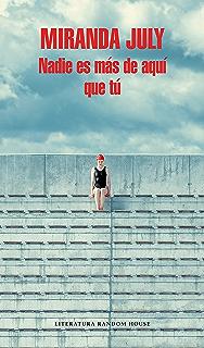 Nadie es más de aquí que tú (Spanish Edition)