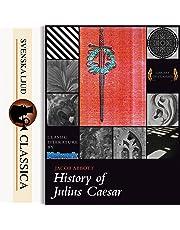 History of Julius Caesar: Svenska Ljud Classica