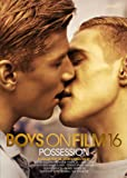 Boys On Film 16: Possession [DVD]