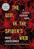 The Girl in the Spider's Web: A Lisbeth Salander novel, continuing Stieg Larsson's Millennium Series